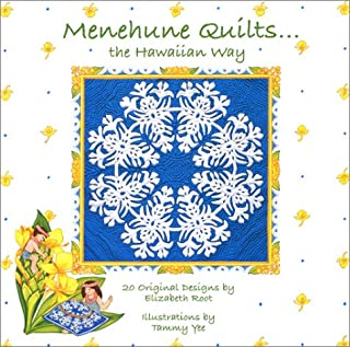 Menehune Quilts: The Hawaiian Way