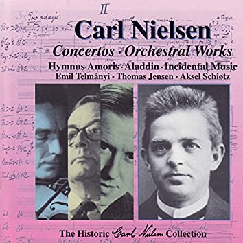 The Historic Carl Nielsen Collection Vol 2