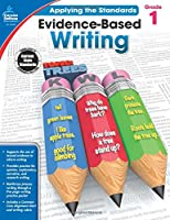 Evidence-Based Writing, Grade 1 (Applying the Standards)