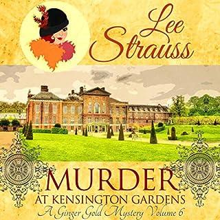 Murder at Kensington Gardens: A Ginger Mystery, Volume 6 cover art