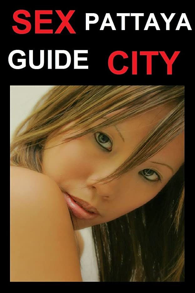 ペルメルうつ分散Pattaya : Thailand Sex Travel Guide (Aphrodite Collection Book 3) (English Edition)
