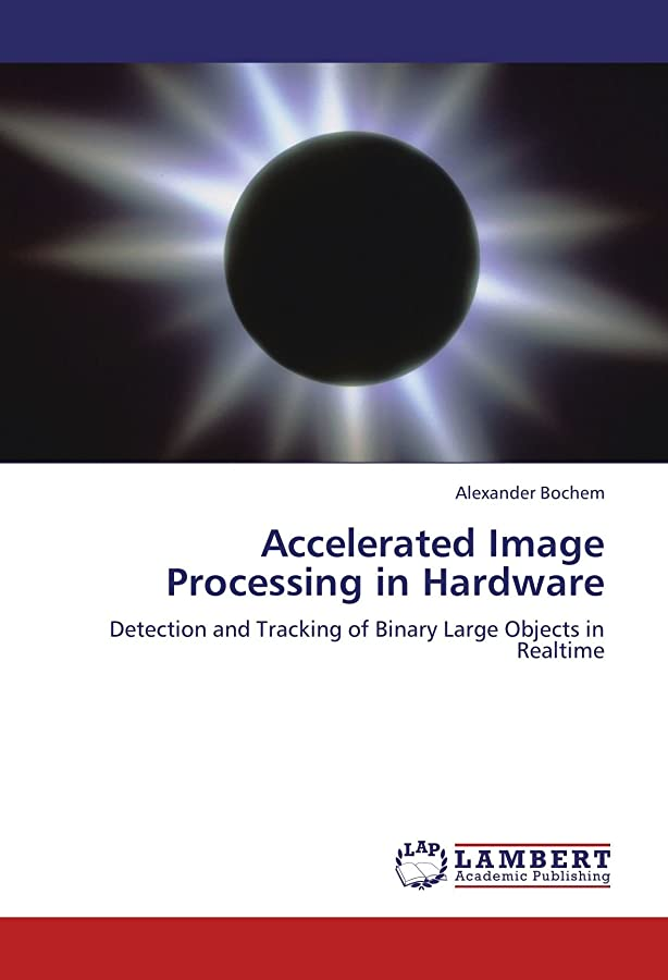 石炭またねドナウ川Accelerated Image Processing in Hardware