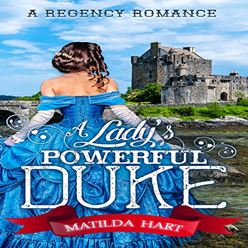 A Lady's Powerful Duke cover art