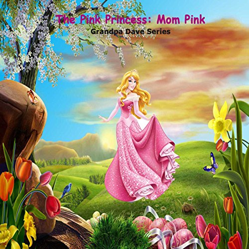 The Pink Princess: Mom Pink cover art