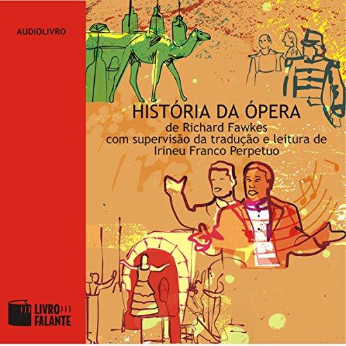 História da Ópera audiobook cover art