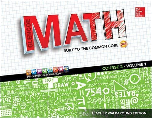 Glencoe Math, Teacher Edition, Course 2, Volume 1