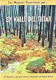 El valle del Tiétar: 27 itinerarios a pie para conocer e interpretar este espacio natural (Las Mejores Excursiones Por...)