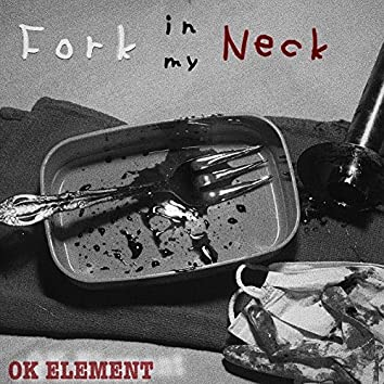 Fork In My Neck (Remastered)