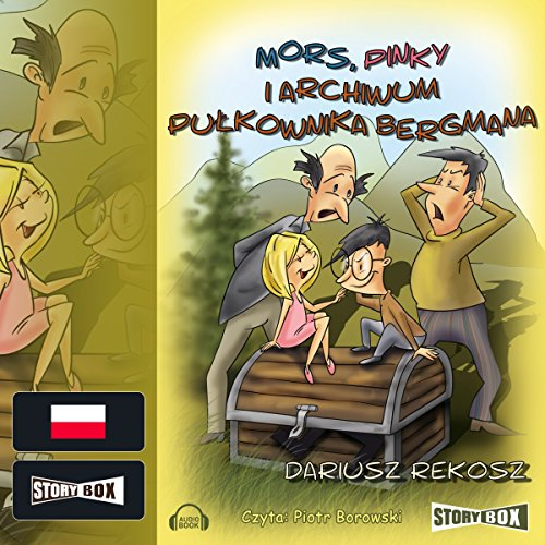Mors, Pinky i archiwum pulkownika Bergmana     Szkolny detektyw 4              By:                                                                                                                                 Dariusz Rekosz                               Narrated by:                                                                                                                                 Piotr Borowski                      Length: 2 hrs and 49 mins     Not rated yet     Overall 0.0