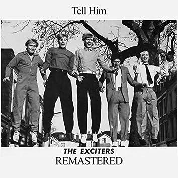 Tell Him