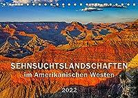 SEHNSUCHTSLANDSCHAFTEN im Amerikanischen Westen (Tischkalender 2022 DIN A5 quer): Atemberaubende, vielfaeltige und abwechslungsreiche Landschaften, Jahreszeiten und Lichtstimmungen (Monatskalender, 14 Seiten )