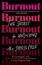 Burnout: The Secret to Unlocking the Stress Cycle PDF