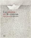 La plume et le crayon - Grégory Mazurovsky et Michel Butor