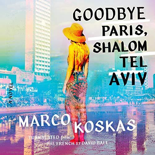 Goodbye Paris, Shalom Tel Aviv cover art