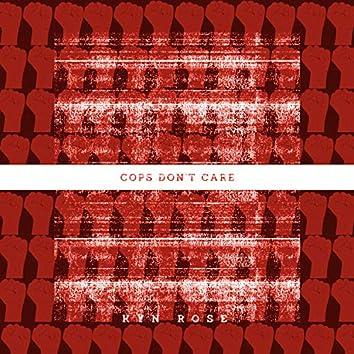 Cops Don't Care