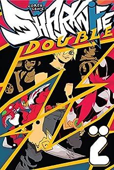 Sharknife Vol. 2: Double Z by [Corey Lewis]