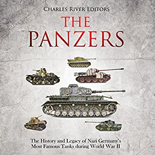 The Evolution of Tanks in World War II (Audiobook) by Charles River