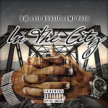 In the City (Feat. Lil Boosie)