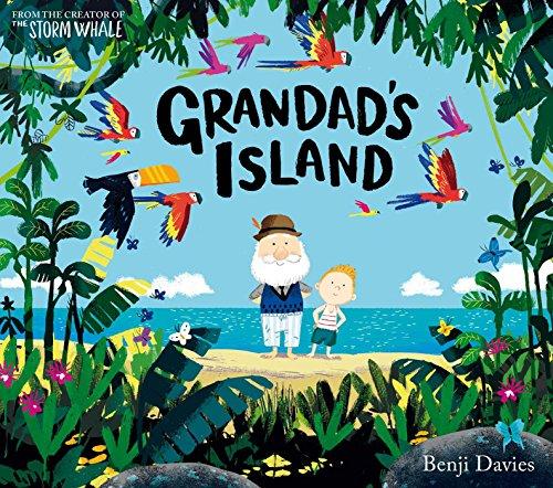 Grandad's Island: Benji Davies