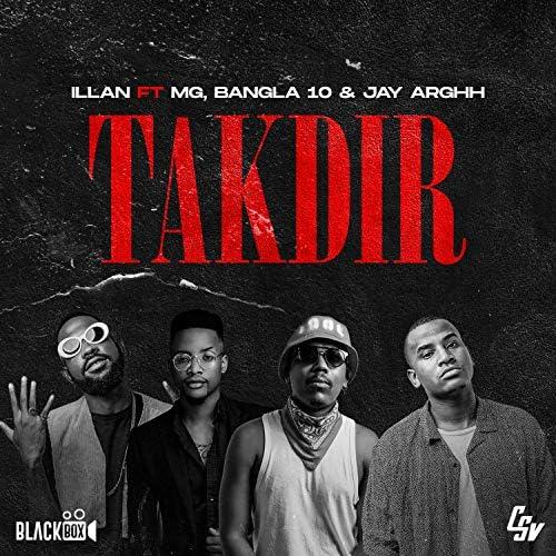 Illan feat. MG, Bangla 10 & Jay Arghh