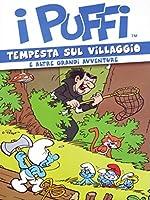 I Puffi - Tempesta sul villaggio e altre grandi avventure [Import anglais]