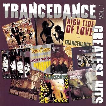 Trancedance Greatest Hits Vol 1