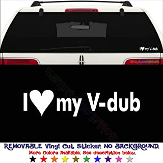 GottaLoveStickerz I Love My V-Dub Euro German Permanent Vinyl Decal Sticker for Laptop Tablet Helmet Windows Wall Decor Car Truck Motorcycle - Size (12 Inch / 30 cm Wide) - Color (Gloss Black)