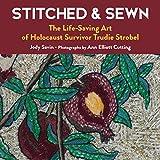 Stitched & Sewn: The Life-Saving Art of Holocaust Survivor Trudie Strobel