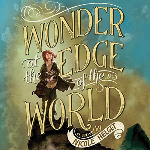 Wonder at the Edge of the World audiobook cover art
