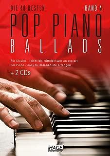 Pop Piano Ballads 4 (mit 2 CDs + Midifiles, USB-Stick): Die 40 besten Pop Piano Ballads leicht bis mittelschwer arrangiert