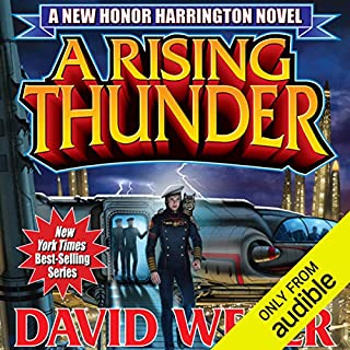 A Rising Thunder     Honor Harrington, Book 13              By:                                                                                                                                 David Weber                               Narrated by:                                                                                                                                 Allyson Johnson                      Length: 17 hrs and 56 mins     1,960 ratings     Overall 4.4
