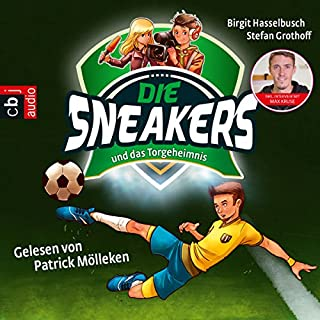 Die Sneakers und das Torgeheimnis Titelbild