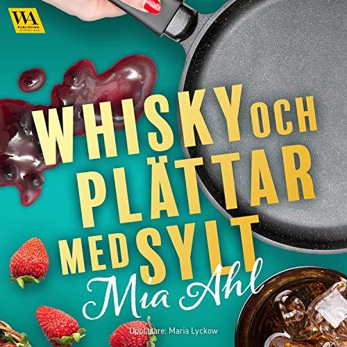 Whisky och plättar med sylt cover art