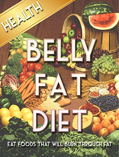 what foods should i eat to lose my belly fat