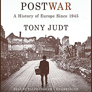 Postwar: A History of Europe Since 1945                   Written by:                                                                                                                                 Tony Judt                               Narrated by:                                                                                                                                 Ralph Cosham                      Length: 43 hrs and 1 min     11 ratings     Overall 4.8