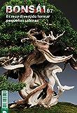 Bonsái Pasión 87: Es muy divertido formar pequeñas sabinas (Bonsai Pasión) (Spanish Edition)