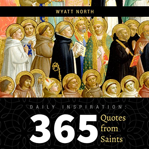 Daily Inspiration: 365 Quotes from Saints audiobook cover art