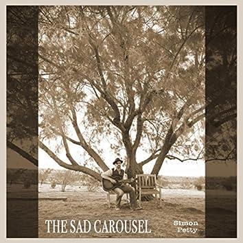 The Sad Carousel