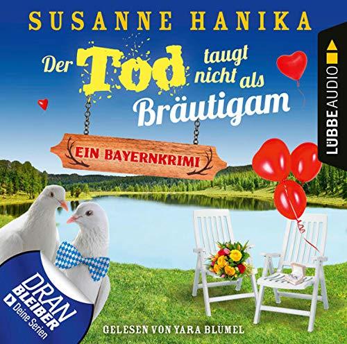 Der Tod taugt nicht als Bräutigam Audiobook By Susanne Hanika cover art