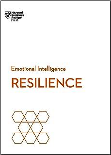 Resilience (HBR Emotional Intelligence Series)