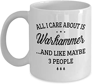 Warhammer Mug - I Care And Like Maybe 3 People - Funny Novelty Ceramic Coffee & Tea Cup Cool Gifts for Men or Women with Gift Box