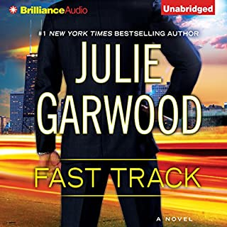 Fast Track                   By:                                                                                                                                 Julie Garwood                               Narrated by:                                                                                                                                 Tanya Eby                      Length: 8 hrs and 9 mins     790 ratings     Overall 4.4
