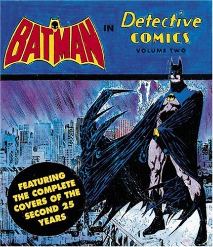 Batman in Detective Comics: Featuring the Complete Covers of the Second 25 Years v. 2 (Tiny Folio) by Joe Desris (27-Oct-1994) Turtleback