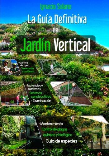 La Guia Definitiva del Jardin Vertical