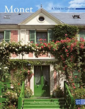 Monet : A Visit to Giverny 2854952367 Book Cover