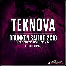 Drunken Sailor 2K18 (Pirate Song) (Melbourne Bounce Mix)