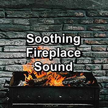 Soothing Fireplace Sound