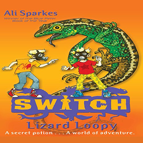 S.W.I.T.C.H.: Lizard Loopy and Other Stories audiobook cover art