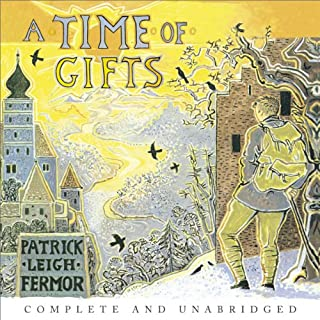 A Time of Gifts     On Foot to Constantinople: from the Hook of Holland to the Middle Danube              By:                                                                                                                                 Patrick Leigh Fermor                               Narrated by:                                                                                                                                 Crispin Redman                      Length: 12 hrs and 51 mins     92 ratings     Overall 4.3
