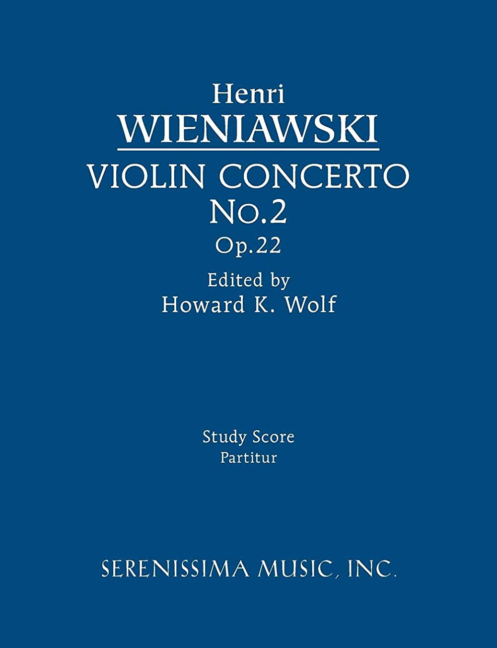 乳白共和国偉業Violin Concerto No.2, Op.22: Study score
